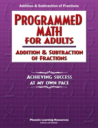 Programmed Math for Adults - Addition & Subtraction of Fractions (Job Corps)