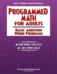 Programmed Math for Adults - Basic Addition Word Problems