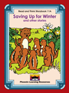 Read and Think Storybooks - Book 11A - Saving Up for Winter