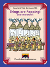 Read and Think Storybooks - Book 13A - Things are Popping!