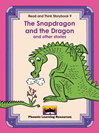Read and Think Storybooks - Book 9 - The Snapdragon and the Dragon