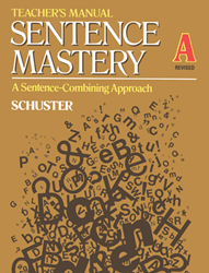 Sentence Mastery - Book A - Teachers Manual