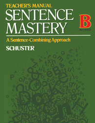 Sentence Mastery - Book B - Teachers Manual