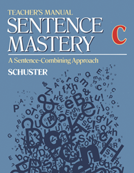 Sentence Mastery - Book C - Teachers Manual