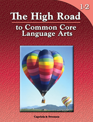 The High Road to Common Core Language Arts - Book 1-2