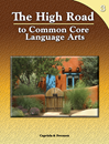 The High Road to Common Core Language Arts - Book 3