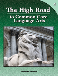 The High Road to Common Core Language Arts - Book 4
