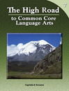 The High Road to Common Core Language Arts - Book 7