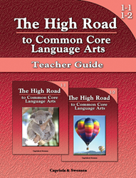 The High Road to Common Core Language Arts - Teacher Manual Book 1