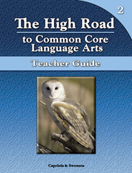 The High Road to Common Core Language Arts - Teacher Manual Book 2