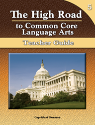 The High Road to Common Core Language Arts - Teacher Manual Book 5