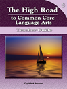 The High Road to Common Core Language Arts - Teacher Manual Book 6