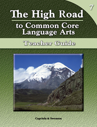 The High Road to Common Core Language Arts - Teacher Manual Book 7