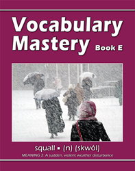 Vocabulary Mastery - Book E An Intensive, Self-instructional Program to Help Students Add to their Active Speaking, Reading, and Writing Vocabularies