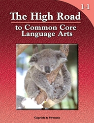 The High Road to Common Core Language Arts - Book 1-1