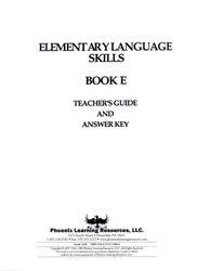 Elementary Language Skills - Book E Teachers Guide