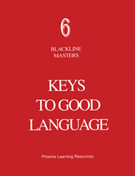 Keys to Good Language - Grade 6 Blackline Masters