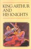 Phoenix Every Readers - King Arthur and His Knights