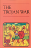 Phoenix Every Readers - The Trojan War