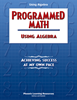 Programmed Math - Using Algebra
