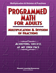Programmed Math for Adults - Multiplication & Division of Fractions (Job Corps)