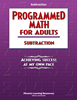 Programmed Math for Adults - Subtraction