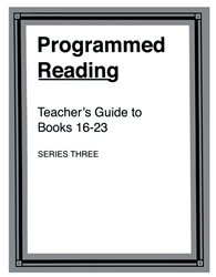Programmed Reading - Book 16-23 Teachers Guide