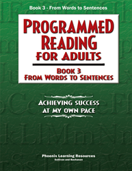 Programmed Reading for Adults - Book 3 - From Words to Sentences