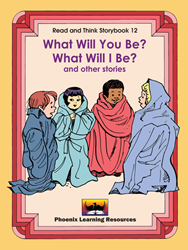 Read and Think Storybooks - Book 12 - What Will You Be? What Will I Be?