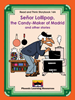 Read and Think Storybooks - Book 14A - Señor Lollipop, the Candy-Maker of Madrid