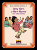 Read and Think Storybooks - Book 15 - Jerry Gets a New Name