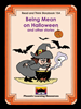 Read and Think Storybooks - Book 15A - Being Mean on Halloween