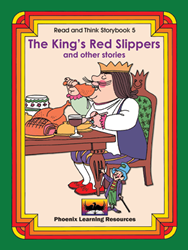 Read and Think Storybooks - Book 5 - The King's Red Slippers