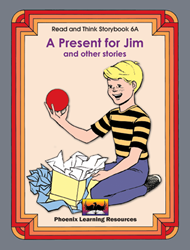 Read and Think Storybooks - Book 6A - A Present for Jim