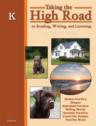 Taking the High Road to Reading, Writing, and Listening - 2nd Edition - Book K