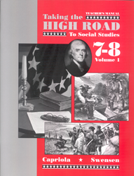 Taking the High Road to Social Studies - Book 7/8 Vol. 1 - Teachers Manual