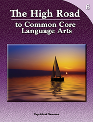 The High Road to Common Core Language Arts - Book 6