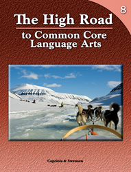 The High Road to Common Core Language Arts - Book 8