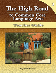 The High Road to Common Core Language Arts - Teacher Manual Book 3
