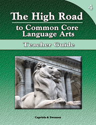 The High Road to Common Core Language Arts - Teacher Manual Book 4