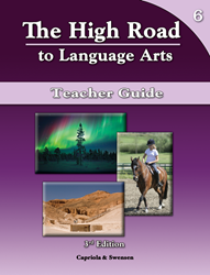 The High Road to Language Arts - 3rd Edition - Book 6 Teacher Manual