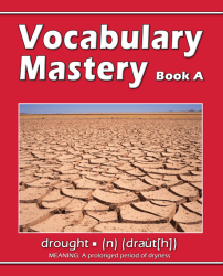 Vocabulary Mastery - Book A An Intensive, Self-instructional Program to Help Students Add to their Active Speaking, Reading, and Writing Vocabularies